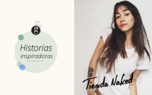 Historia inspiradora: Paula de Tienda Naked