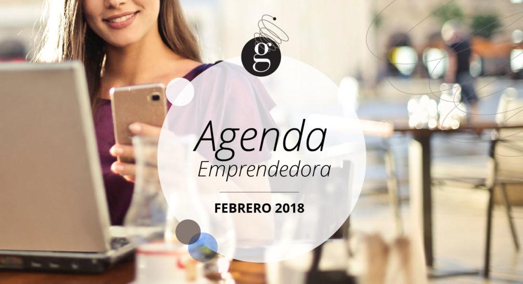 AGENDA EMPRENDEDORA FEB 18