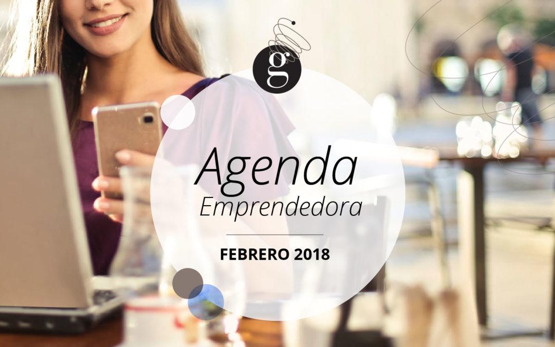 Agenda Emprendedora: Febrero