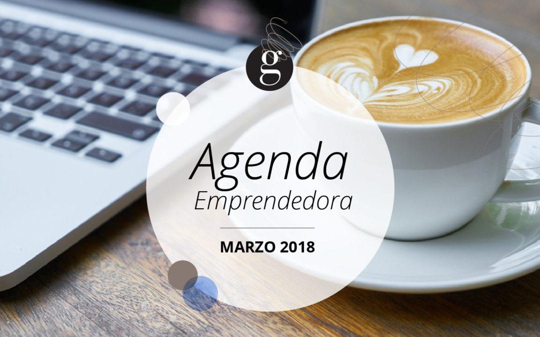 Agenda Emprendedora: Marzo