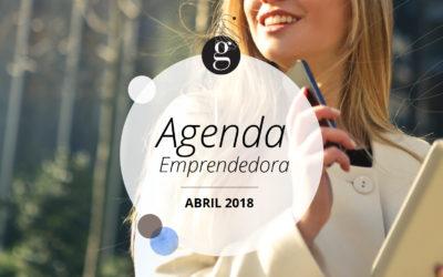 Agenda Emprendedora: Abril