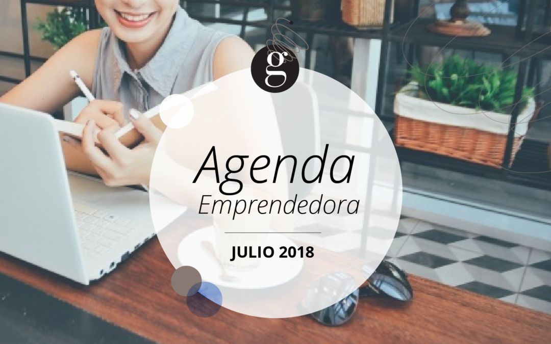 Agenda Emprendedora: Julio